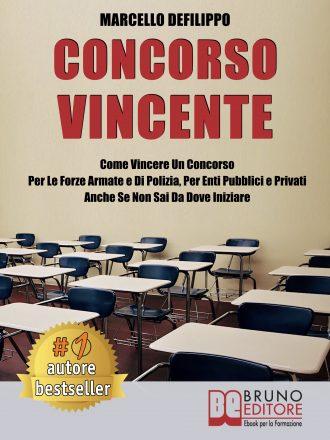 """Libri: """"Concorso Vincente"""" di Marcello Defilippo rivela come vincere concorsi pubblici e privati"""