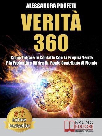 """Alessandra Profeti: Bestseller """"Verità 360"""", il libro che insegna come trovare equilibrio nella propria vita"""