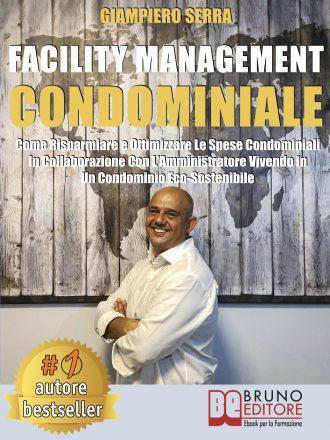 """Giampiero Serra: Bestseller """"Facility Management Condominiale"""", il libro che insegna come vivere in un condominio proiettato al futuro"""