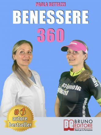 """Libri: """"Benessere 360"""" di Paola Bettazzi mostra come migliorare il proprio stile di vita attraverso l'integrazione nutrizionale"""