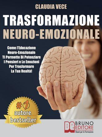 """Claudia Vece: Bestseller """"Trasformazione Neuro-Emozionale"""", il libro che insegna come potenziare la propria realtà"""
