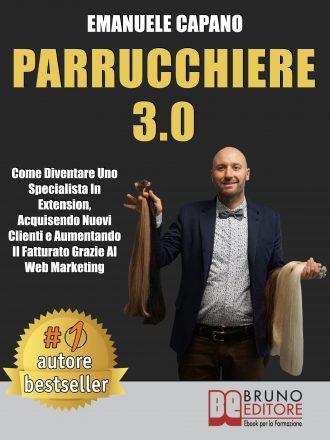 """Emanuele Capano: Bestseller """"Parrucchiere 3.0"""", il libro che insegna come uscire dalla crisi e rilanciare la propria parrucchieria"""