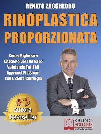 """Renato Zaccheddu: Bestseller """"Rinoplastica Proporzionata"""", il libro su come avere il naso da sempre desiderato"""