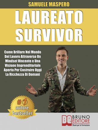 """Studenti oggi: Samuele Maspero è Bestseller con """"Laureato Survivor"""", il libro per avere successo dopo l'università"""