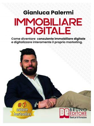 """Gianluca Palermi: Bestseller """"Immobiliare Digitale"""", il libro su come vendere case usando lo strumento digitale"""