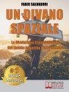 """Fabio Salvadori: Bestseller """"Un Divano Spaziale"""", il libro su come raggiungere il successo imprenditoriale in Italia"""