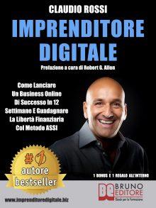 """Claudio Rossi: Bestseller """"Imprenditore Digitale"""", il libro su come raggiungere il successo online col metodo A.S.S.I."""