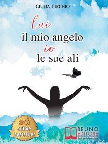 """Giulia Turchio: Bestseller """"Lui Il Mio Angelo, Io Le Sue Ali"""", il libro su come una mamma ha reagito di fronte alla malattia di suo figlio"""