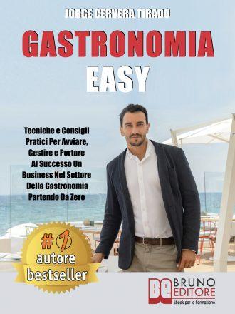 "Bestseller Amazon ""Gastronomia Easy"": di Jorge Cervera Tirado"
