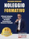 """Riccardo Guercioni: Bestseller """"Noleggio Formativo"""",  il libro su come imporsi nel settore automobilistico con il noleggio a lungo termine"""