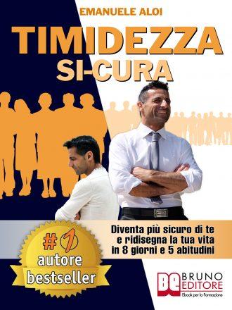 """Emanuele Aloi: Bestseller """"Timidezza Si-Cura"""", il libro su come diventare più sicuri di se stessi"""