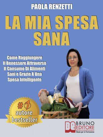 """Paola Renzetti: Bestseller """"La Mia Spesa Sana"""", il libro che insegna quali alimenti acquistare ogni settimana"""