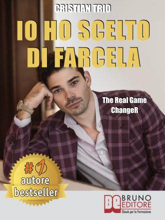 """Cristian Trio: Bestseller """"Io Ho Scelto Di Farcela"""", il libro per aspiranti giovani imprenditori"""
